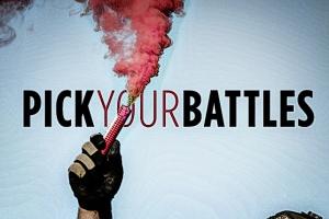 Pick Battles